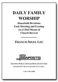 Daily Family Worship by Lee, Francis Nigel, Rev., Dr.