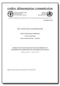 Report of the Twelth Session of the Code... by Food and Agriculture Organization of the United Na...