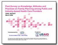Post-Survey on Knowledge, Attitudes and ... by International Development Agency