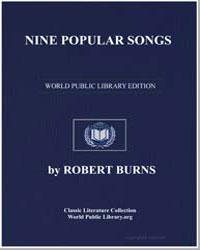 Nine Popular Songs; Bruce's Address; Glo... by Burns, Robert