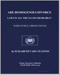 Are Homogenous Divorce Laws in All the S... by Stanton, Elizabeth Cady