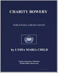 Charity Bowery by Child, Lydia Maria