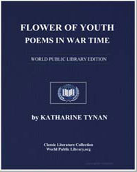 Flower of Youth : Poems in War Time by Tynan, Katharine