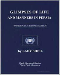 Glimpses of Life and Manners in Persia by Sheil, Lady