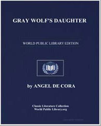 Gray Wolf's Daughter by De Cora, Angel (Hinook-Mahiwi-Kilinaka)