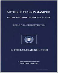 My Three Years in Manipur by Grimwood, Ethel St. Clair