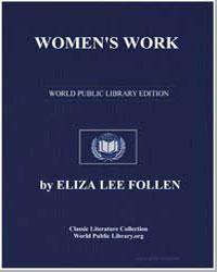Women's Work by Follen, Eliza Lee
