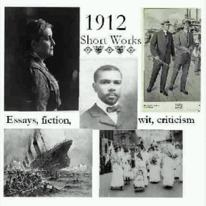 1912: Short Works Collection by Various