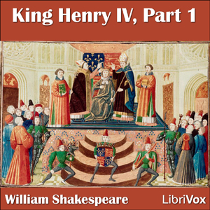 King Henry IV, Part 1 by Shakespeare, William