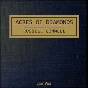 Acres of Diamonds by Conwell, Russell