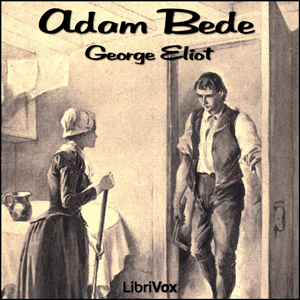 Adam Bede by Eliot, George