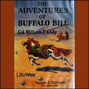 Adventures of Buffalo Bill, The by Cody, William F
