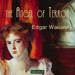 Angel of Terror, The by Wallace, Edgar