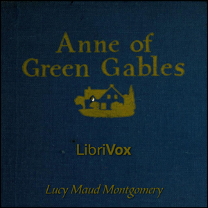 Anne of Green Gables (version 4) by Montgomery, Lucy Maud