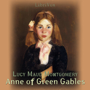 Anne of Green Gables (version 3) by Montgomery, Lucy Maud