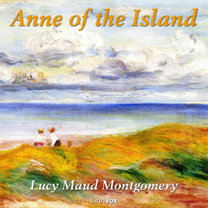 Anne of the Island by Montgomery, Lucy Maud