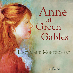 Anne of Green Gables (version 2) by Montgomery, Lucy Maud