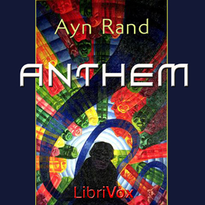 Anthem by Rand, Ayn
