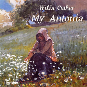 My Ántonia by Cather, Willa Sibert