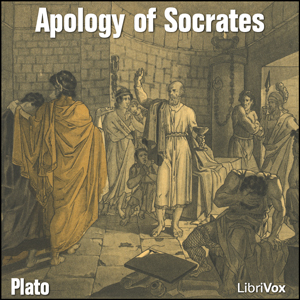 Apology of Socrates (Greek), The by Plato