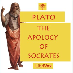 Apology of Socrates, The by Plato