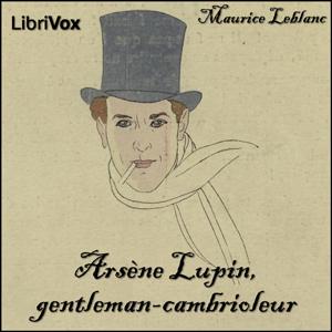Arsène Lupin, gentleman-cambrioleur by Leblanc, Maurice