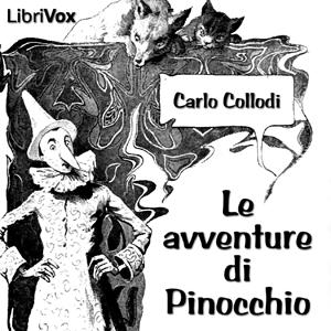 Avventure di Pinocchio, Le by Collodi, Carlo