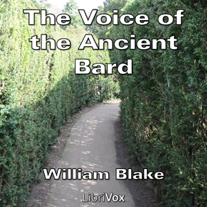Voice of the Ancient Bard, The by Blake, William
