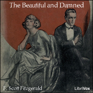 Beautiful and Damned, The by Fitzgerald, F. Scott