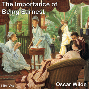 Importance of Being Earnest, The by Wilde, Oscar