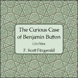 Curious Case of Benjamin Button, The ver... by Fitzgerald, F. Scott