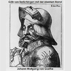 Götz von Berlichingen mit der eisernen H... by Goethe, Johann Wolfgang von