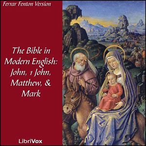 Bible (Fenton) NT: 04, 23, 01, 02: Holy ... by Fenton, Ferrar