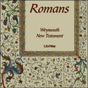 Bible (WNT) NT 06: Romans by Waymouth New Testamant