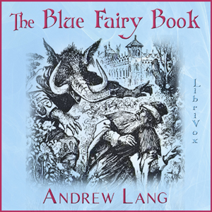 Blue Fairy Book, The by Lang, Andrew
