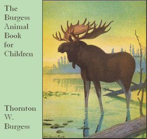 Burgess Animal Book for Children, The by Burgess, Thornton W.