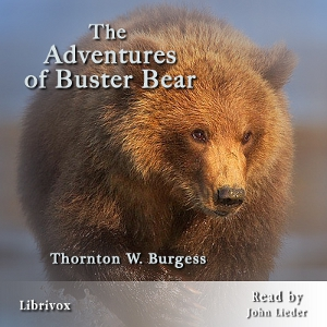 Adventures of Buster Bear, The by Burgess, Thornton W.