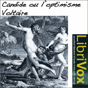 Candide ou L'optimisme by Voltaire (Arouet, François Marie)