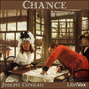 Chance by Conrad, Joseph