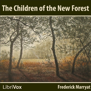 Children of the New Forest, The by Marryat, Frederick