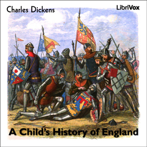 Child's History of England, A by Dickens, Charles