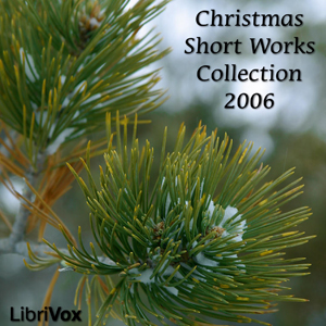 Christmas Short Works Collection 2006 by Various
