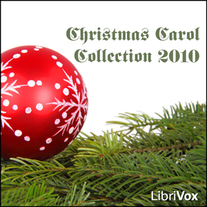 Christmas Carol Collection 2010 by Various