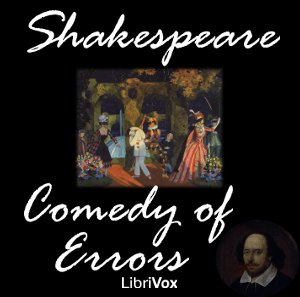 Comedy of Errors, The by Shakespeare, William
