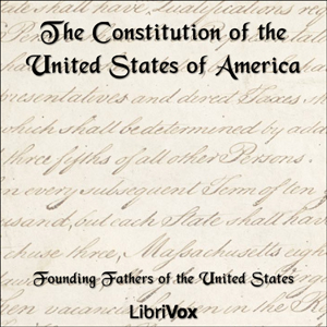 Constitution of the United States of Ame... by United States, Founding Fathers of the