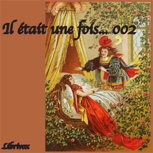 Il était une fois... - 002 (contes pour ... by Various