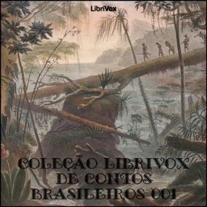 Coleção LibriVox de Contos Brasileiros 0... by Various