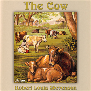 Cow, The by Stevenson, Robert Louis