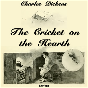 Cricket on the Hearth, The by Dickens, Charles