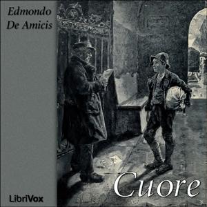 Cuore by De Amicis, Edmondo
